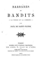 Barbares et bandits--: La Prusse et la commune--