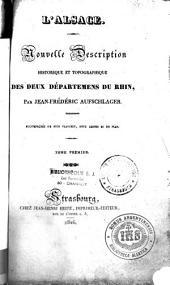 Nouvelle description historique et topographique des deux départements du Rhin