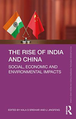 The Rise of India and China PDF