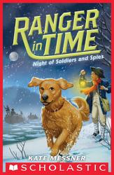 Night Of Soldiers And Spies Ranger In Time 10  Book PDF