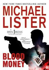 Blood Money: a John Jordan Mystery #8