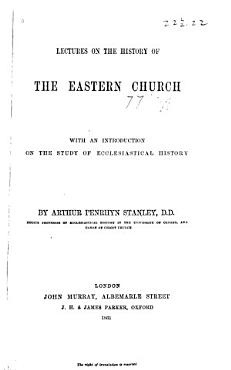 Lectures on the History of the Eastern Church PDF