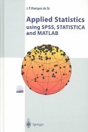 Applied Statistics Using SPSS, STATISTICA and MATLAB