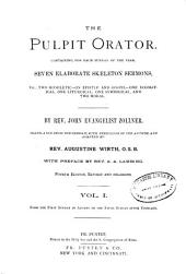 The Pulpit Orator: Containing, for Each Sunday of the Year, Seven Elaborate Skeleton Sermons, Volumes 1-6
