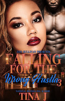 Falling for the Wrong Hustla 3 PDF