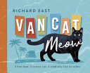 Van Cat Meow  a Lost Man  a Rescue Cat  a Road Trip Like No Other