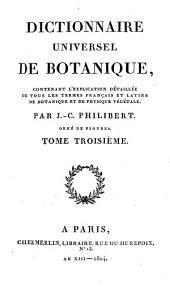 Dictionnaire universel de botanique: contenant l'explication détaillée de tous les termes français et latins de botanique et de physique végétale. P - Z, Volume3