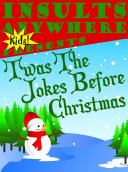 Insults Anywhere Kids Presents T'was The Jokes Before Christmas