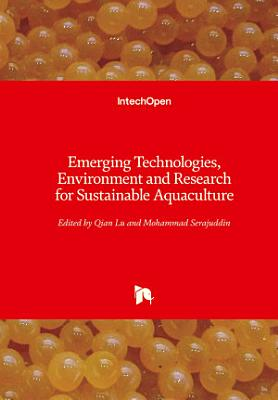 Emerging Technologies  Environment and Research for Sustainable Aquaculture PDF