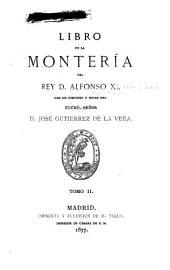 Libro de la montería del rey d. Alfonso XI: Volumen 2