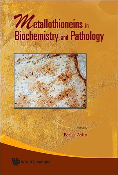 Metallothioneins in Biochemistry and Pathology PDF