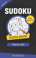 Medium Sudoku Puzzle Book for Adults Travel Size 100 Puzzles