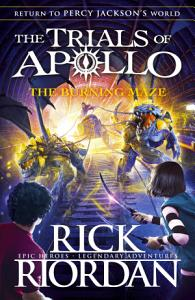 The Burning Maze  The Trials of Apollo Book 3