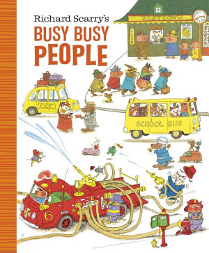 Richard Scarry s Busy Busy People