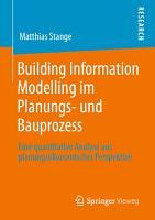 Building Information Modelling im Planungs  und Bauprozess PDF
