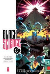 Black Science Vol  1 Premiere  The Beginners Guide To Entropy PDF