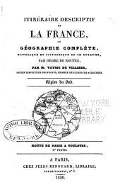 Description routière et géographique de l'empire Français divisé en quatre régions: Volume9
