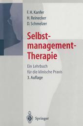 Selbstmanagement-Therapie: Ein Lehrbuch für die klinische Praxis, Ausgabe 3