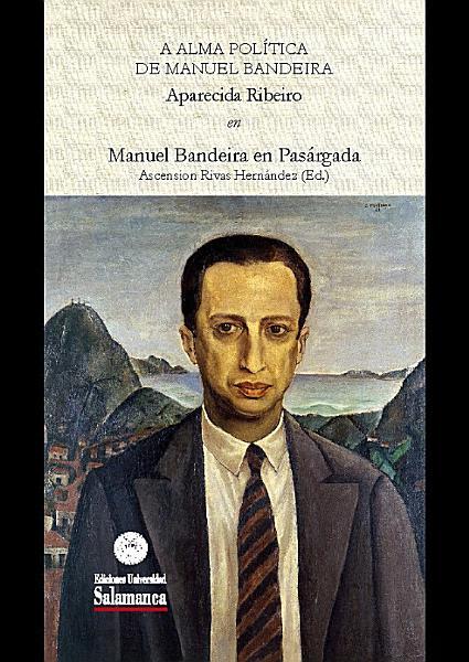 A Alma Pol  tica de Manuel Bandeira PDF