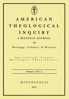 American Theological Inquiry  Volume Four  Issue Two PDF
