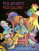 Pigs Aplenty  Pigs Galore