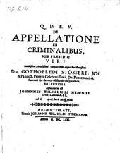De appellatione in criminalibus; praeside Gothofredo Stösser