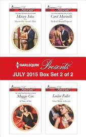 Harlequin Presents July 2015 - Box Set 2 of 2: Married for Amari's Heir\A Taste of Sin\Sicilian's Shock Proposal\Vows Made in Secret