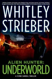 Alien Hunter: Underworld: A Flynn Carroll Thriller