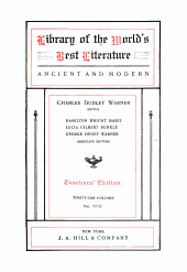 Library of the World's Best Literature, Ancient and Modern: Volume 17