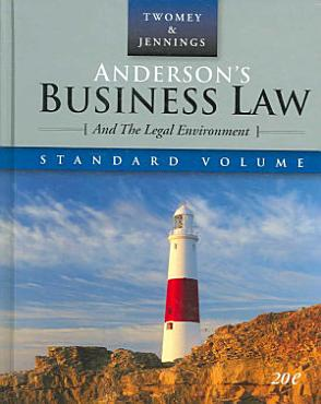 Anderson s Business Law and the Legal Environment  Standard Edition PDF