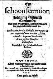 Een schoon sermoon Johannis Lasperch [...] van seuen omganghen, oft bemerckinghen der dinghen die in de werelt sijn [...]