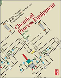 Chemical Process Equipment   Selection and Design  Revised 2nd Edition