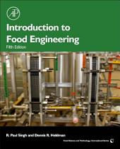 Introduction to Food Engineering: Edition 5