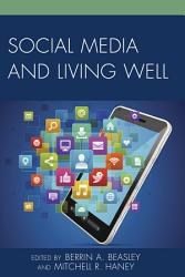 Social Media and Living Well PDF