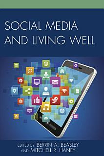 Social Media and Living Well Book