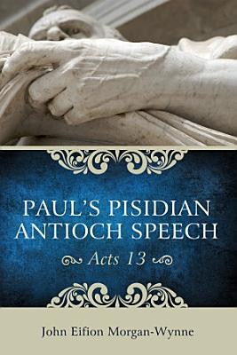 Paul   s Pisidian Antioch Speech  Acts 13  PDF