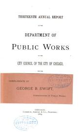 Annual Report of the Department of Public Works for the Year Ending December 31, ... to the City Council of the City of Chicago: Volume 13