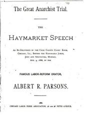 The Great Anarchist Trial: The Haymarket Speech