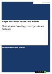 Motivationale Grundlagen von Open-Source Software