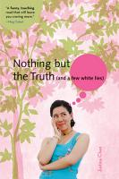Nothing But the Truth  and a few white lies  PDF
