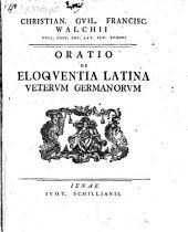 Oratio de eloquentia Latina veterum Germanorum