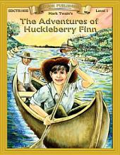 The Adventures of Huckleberry Finn: High Interest Classics with Comprehension Activities