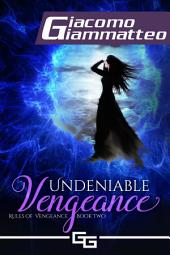 Undeniable Vengeance: Rules of Vengeance
