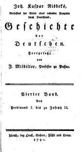 Geschichte der Deutschen: Von Ferdinand I. bis zu Joseph II.