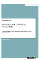 Francis Bacon als Vorreiter der Wissenschaft  PDF