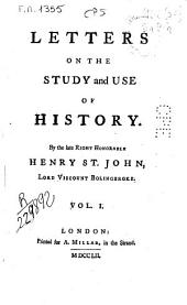 Letters on the Study and Use of History ...: Volume 1