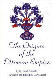 Origins of the Ottoman Empire, The