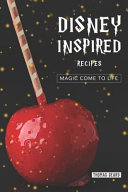 Disney Inspired Recipes Book