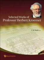 Selected Works of Professor Herbert Kroemer PDF