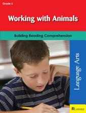 Working with Animals: Building Reading Comprehension